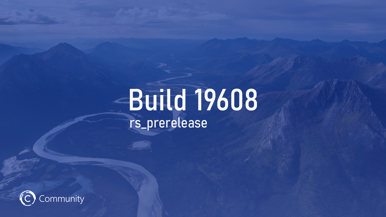 Анонс Windows 10 Insider Preview Build 19608 (Ранний доступ)