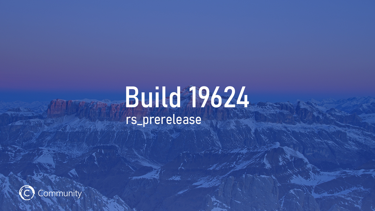 Анонс Windows 10 Insider Preview Build 19624 (Ранний доступ)