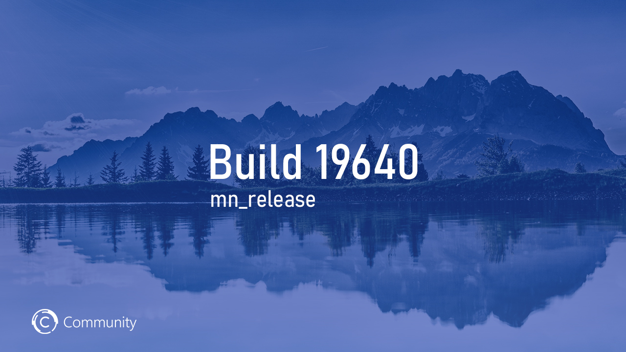 Анонс Windows 10 Insider Preview Build 19640 (Ранний доступ)