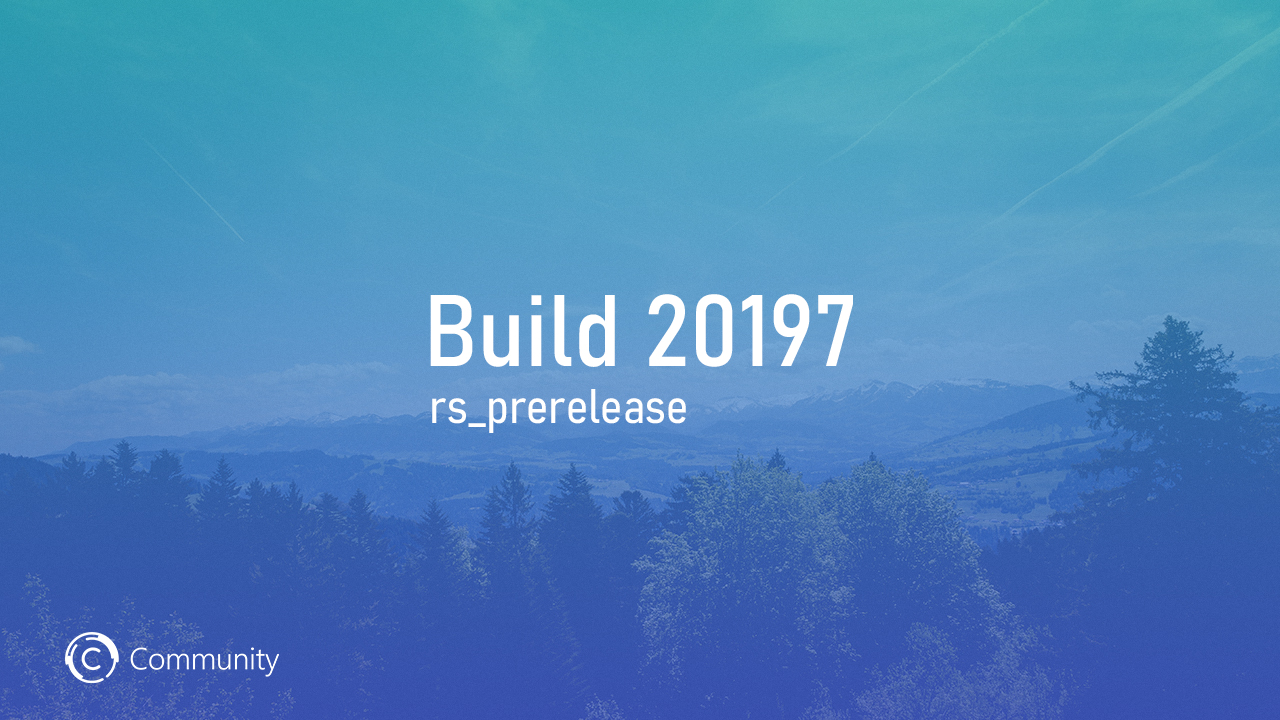 Анонс Windows 10 Insider Preview Build 20197 (канал Dev)