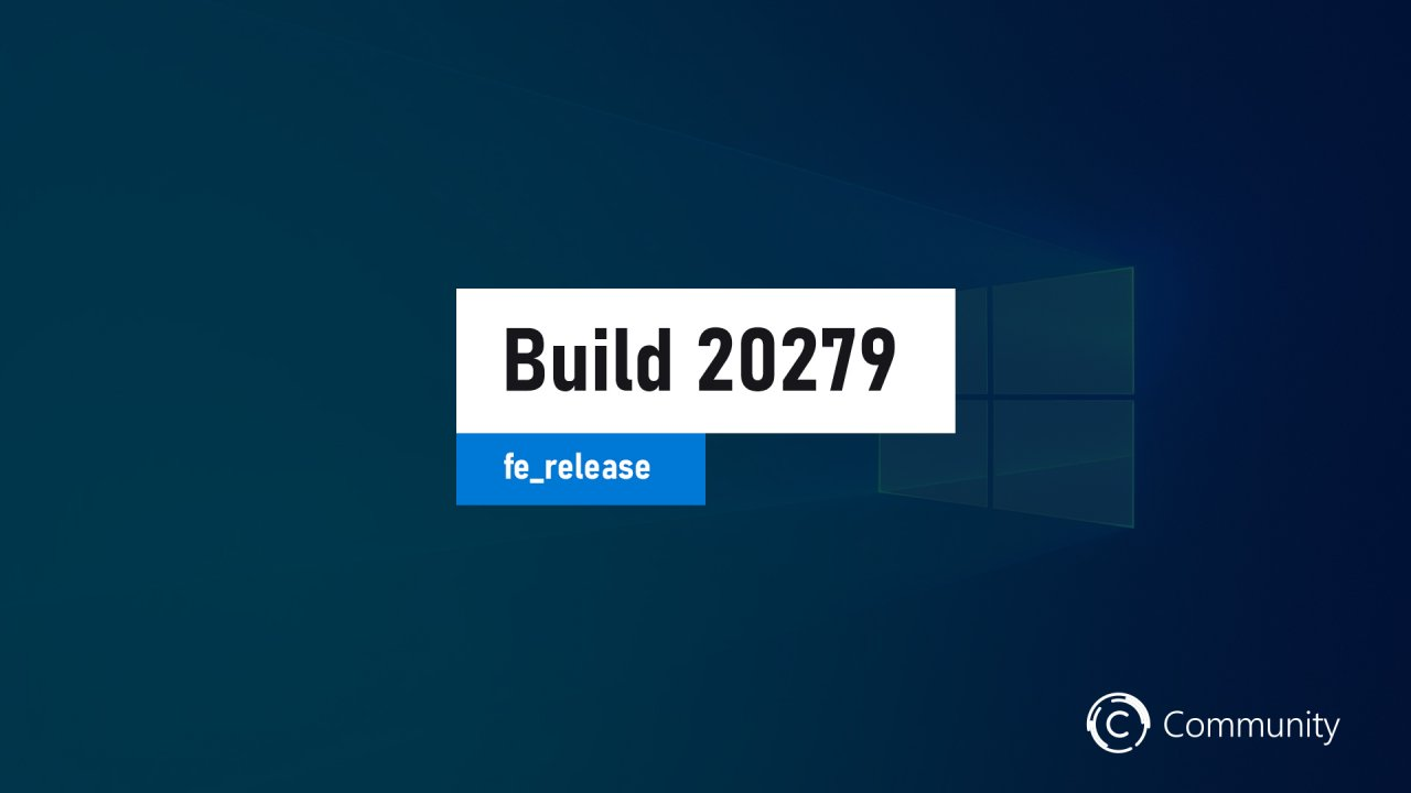 Анонс Windows 10 Insider Preview Build 20279 (канал Dev)